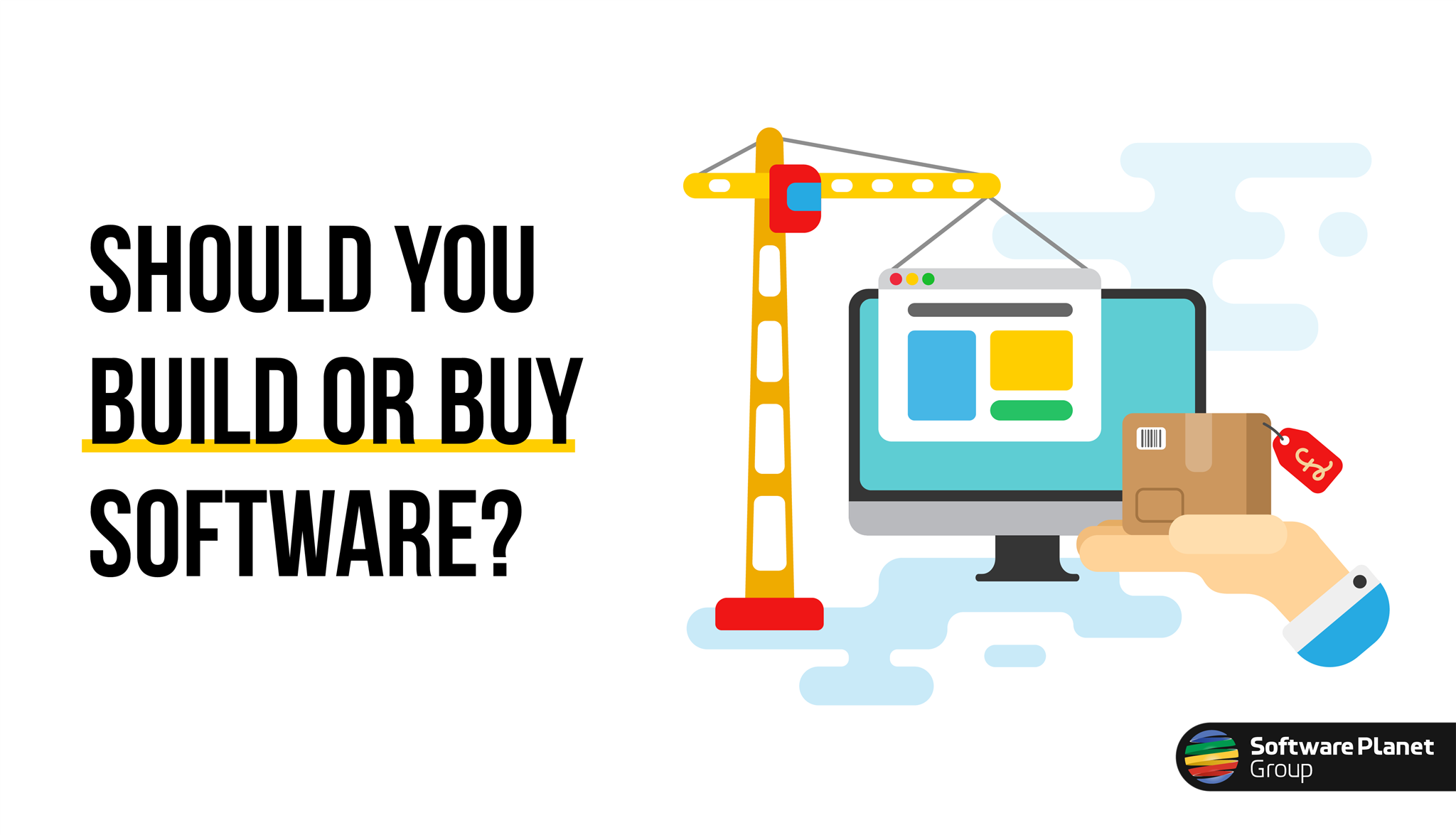 When to Build vs Buy Software, and Why Does It Matter?
